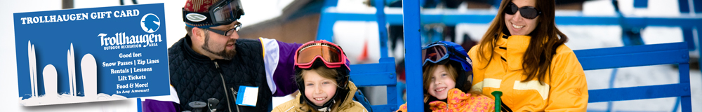 Gift Cards at Tollhaugen Outdoor Recreation | Wisconsin WI Minnesota MN Ski Snowboard Snow Tube Zip Line Ropes Course Destination